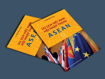 Du lịch Việt Nam hội nhập trong ASEAN (tiếng Việt)